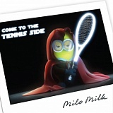 035 - COME TO THE TENNIS SIDE